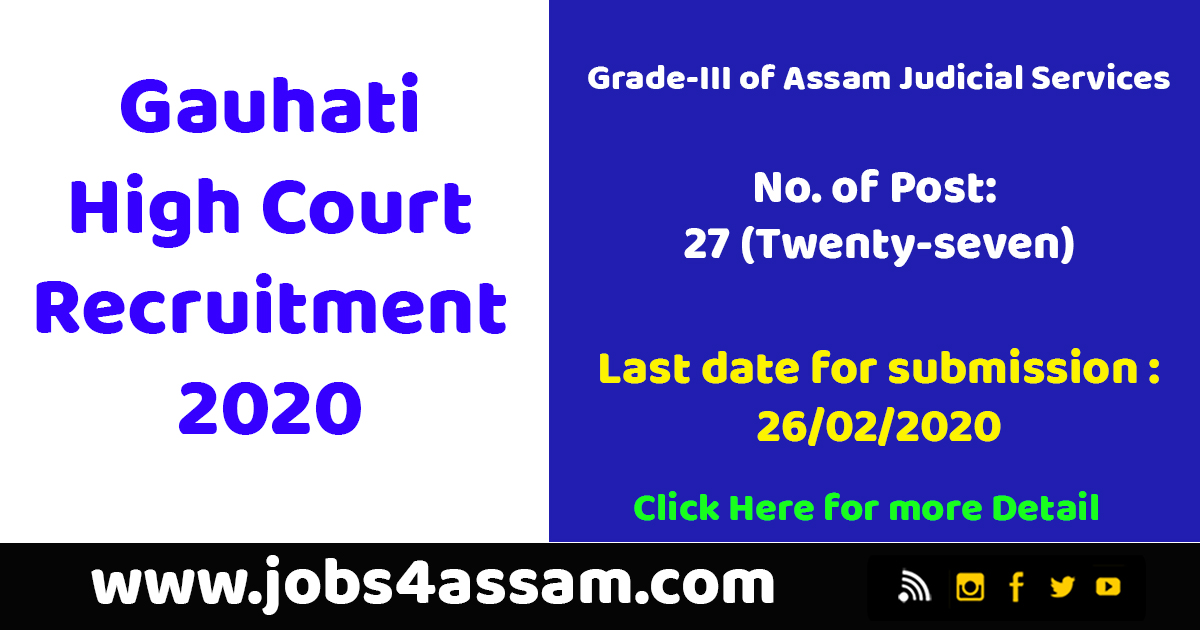 Guwahati High Court Recruitment Grade III-A Assam Judicial Services