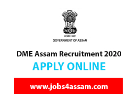 DME ASSAM Recruitment 2020 for the 79 posts